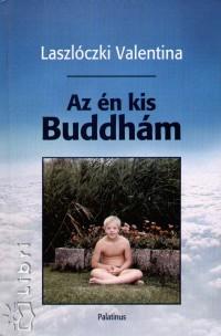 Laszlóczki Valentina - Az én kis Buddhám