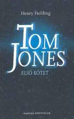 Henry Fielding - Tom Jones I-II.