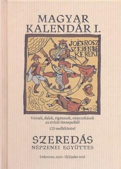 Szeredás Népzenei Együttes - Magyar kalendár