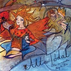 Szigeti Ildi - Alta: Tódal - CD melléklettel