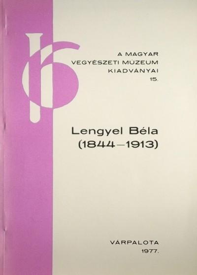 Dr. Szőkefalvi Nagy Zoltán - Lengyel Béla ( 1844-1913)