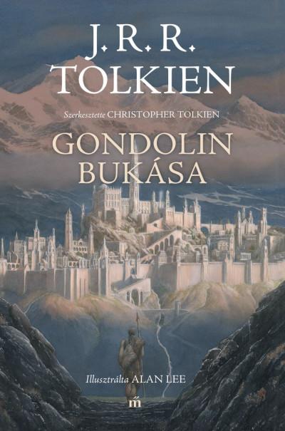 J. R. R. Tolkien - Gondolin bukása