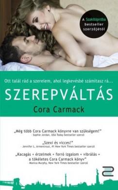 Cora Carmack - Szerepváltás