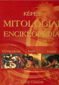 Arthur Cotterell - Képes mitológiai enciklopédia