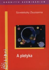 Szvetelszky Zsuzsanna - A pletyka