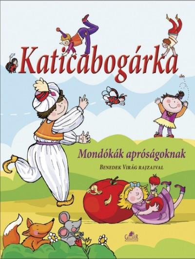 Gönczöl Andrea(Összeáll.) - Katicabogárka