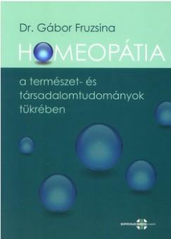 Dr. Gábor Fruzsina - Homeopátia a természet- és társadalomtudományok tükrében