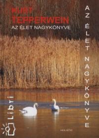 Kurt Tepperwein - Az élet nagykönyve