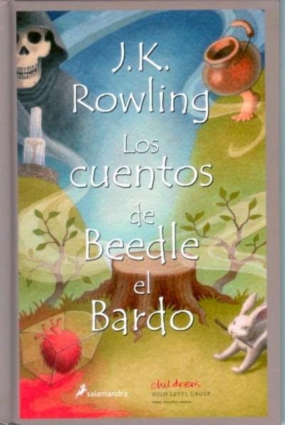 J. K. Rowling - Los Cuentos de Beedle el Bardo