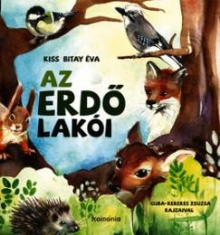Kiss Bitay Éva - Az erdő lakói