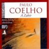 Paulo Coelho - R�t�ti Zolt�n - A Zahir - Hangosk�nyv