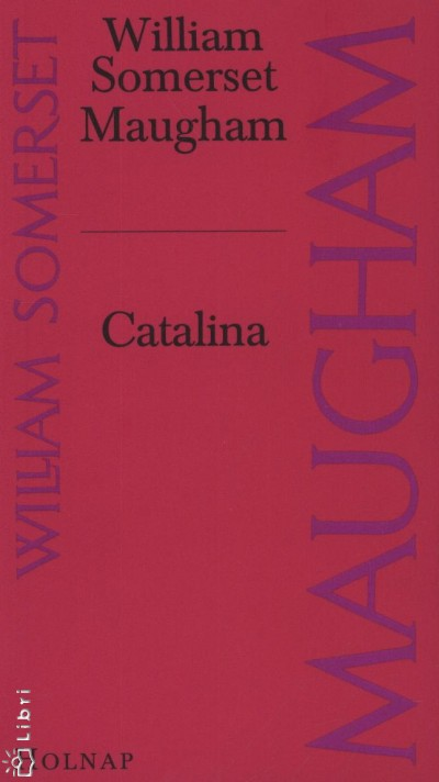 William Somerset Maugham - Catalina