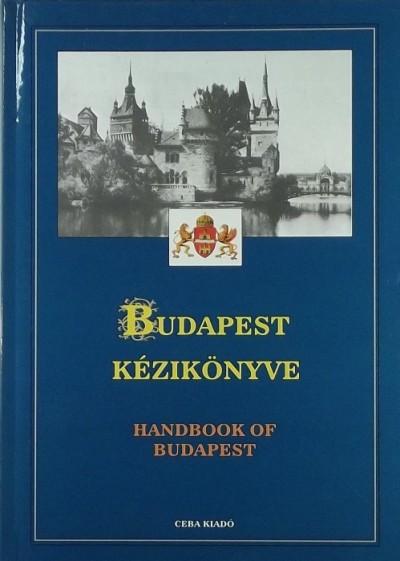 Kasza Sándor  (Szerk.) - Budapest kézikönyve I-III.