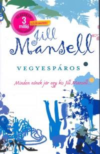 Jill Mansell - Vegyespáros