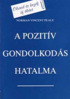 Norman Vincent Peale - A pozitív gondolkodás hatalma