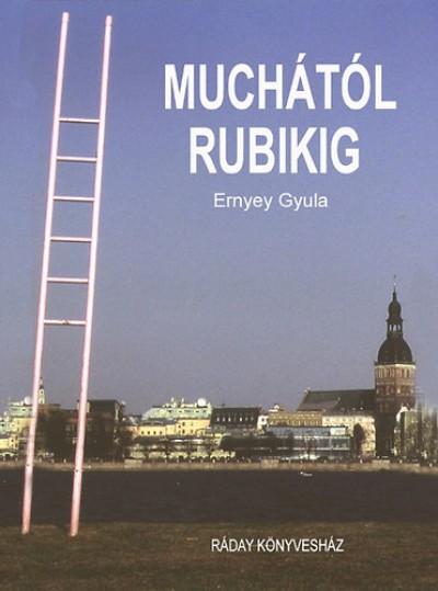 Ernyey Gyula - Muchától Rubikig - From Mucha to Rubik