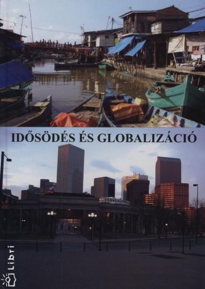 IDŐSÖDÉS ÉS GLOBALIZÁCIÓ - NEMZETKÖZI PÉNZÜGYI EGYENSÚLYTALANSÁG