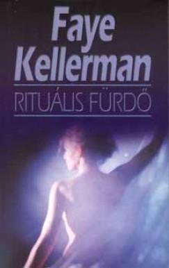 Faye Kellerman - Rituális fürdő