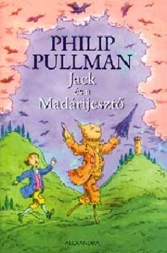 Philip Pullman - Jack és a Madárijesztő
