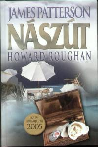 James Patterson - Howard Roughan - Nászút