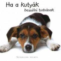Joel Zadak - Ha a kutyák beszélni tudnának