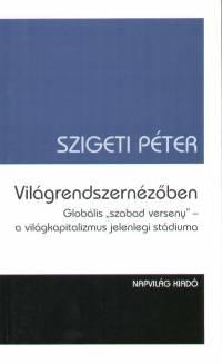 Szigeti Péter - Világrendszernézőben