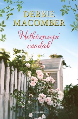 Debbie Macomber - H�tk�znapi csod�k