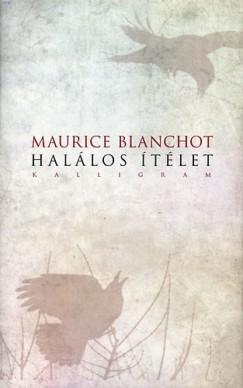 Maurice Blanchot - Halálos ítélet