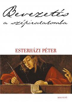 Esterházy Péter - Bevezetés a szépirodalomba