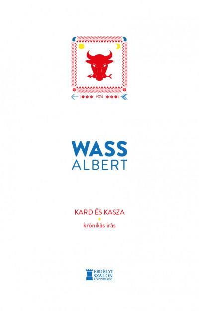 Wass Albert - Kard és kasza - Krónikás írás