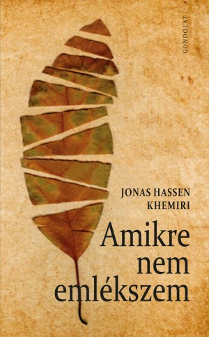 Jonas Hassen Khemiri - Amikre nem eml�kszem