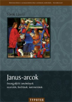 Török László - Janus-arcok