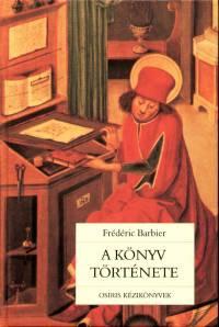 Frédéric Barbier - A könyv története