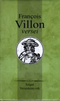 Francois Villon - Francois Villon versei