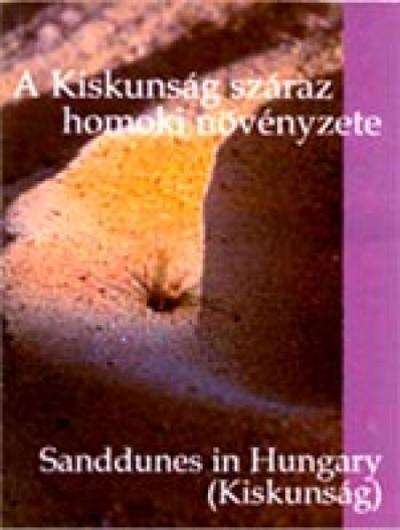 Molnár Zsolt - A Kiskunság száraz homoki növényzete