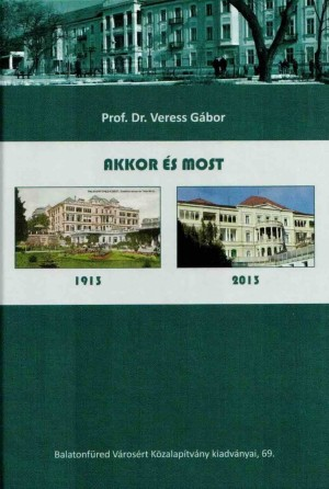 Prof. Dr. VERESS G�BOR - Akkor �s most