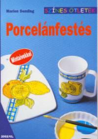 Marion Semling - Porcelánfestés
