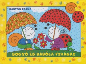 Bartos Erika - Bogy� �s Bab�ca vir�gai