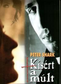Peter Shark - Kísért a múlt