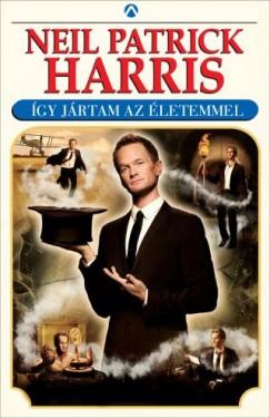 Neil Patrick Harris - Így jártam az életemmel