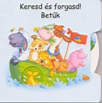 Bakó Krisztina - Keresd és forgasd! Betűk