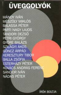 Parti Nagy Lajos  (Szerk.) - Üveggolyók