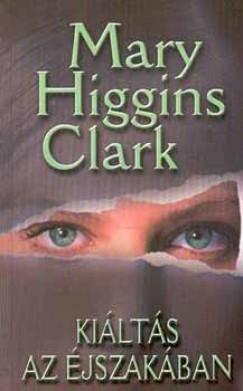 Mary Higgins Clark - Kiáltás az éjszakában