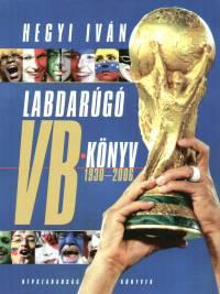 Hegyi Iván - Labdarúgó VB-könyv