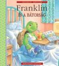 Paulette Bourgeois - Brenda Clark - Franklin és a bátorság