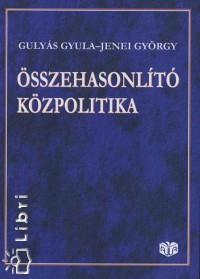 Gulyás Gyula - Jenei György - Összehasonlító közpolitika