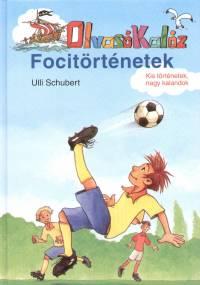 Ulli Schubert - Focitörténetek - Olvasó Kalóz