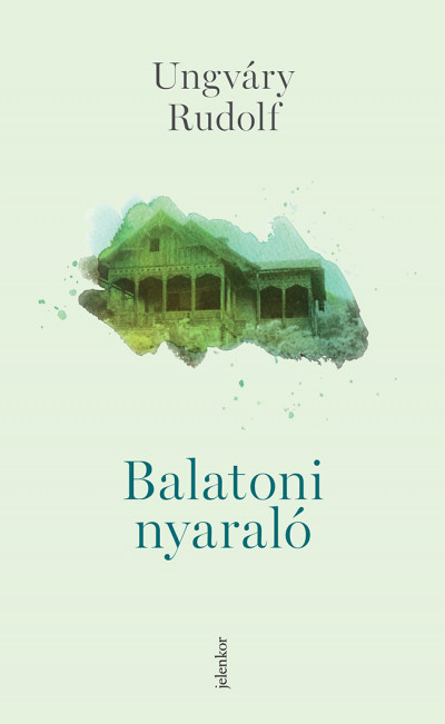 Ungváry Rudolf - Balatoni nyaraló