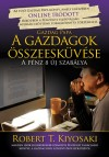 Robert T. Kiyosaki - A gazdagok �sszeesk�v�se - Gazdag Papa