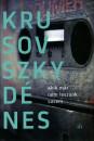 Krusovszky Dénes - Akik már nem leszünk sosem